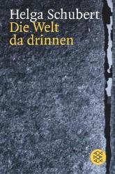 Buchcover Schubert. Die Welt da drinnen. Eine deutsche Nervenklinik und der Wahn vom unwerten Leben