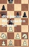 Wir spielen Schach